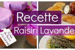 Recette – Gelée de Raisin blanc à la Lavande
