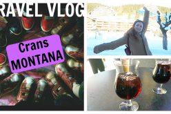 Vlog à Crans-Montana en Valais, le pays de l'apéro !