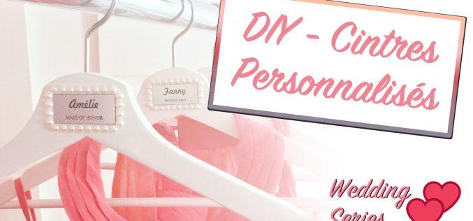 DIY Mariage – Cintres personnalisés pour demoiselles d'honneur