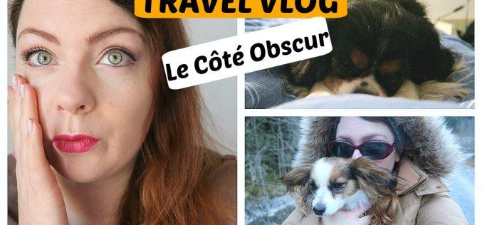 Travel Vlogs : En montagne, à Gstaad et du côté Obscur…