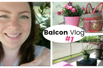 BALCON VLOG – Nettoyage de printemps et shopping buisson en jardinerie