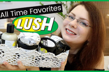 Cruelty Free – Mes produits favoris LUSH de tous les temps | LUSH All Time Favorites