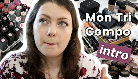 Grand Tri Compo – Comment j'ai trié mon maquillage en analysant sa composition